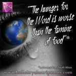 THE HUNGER FOR THE WORD IS WORSE THAN THE FAMINE OF FOOD - AFRICA