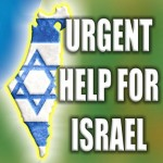 Urgent Help For Israel - First Ever Personal Request - Please Read!